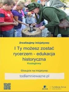 http://todlamniewazne.pl/inicjatywa,1050,i-ty-mozesz-zostac-rycerzem-edukacja-historyczna.html